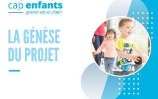Cap Enfants Genèse projet