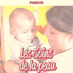 Cap Enfants creche prendre soin peau bebe vidéo parents