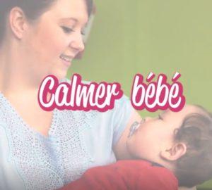 Cap Enfants crèche comment calmer bebe